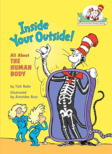 9780375811005: Inside Your Outside: All About the Human Body (Cat in the Hat's Learning Library)