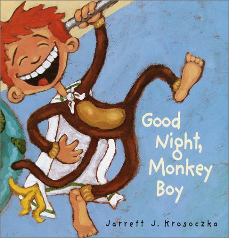 9780375811210: Good Night, Monkey Boy