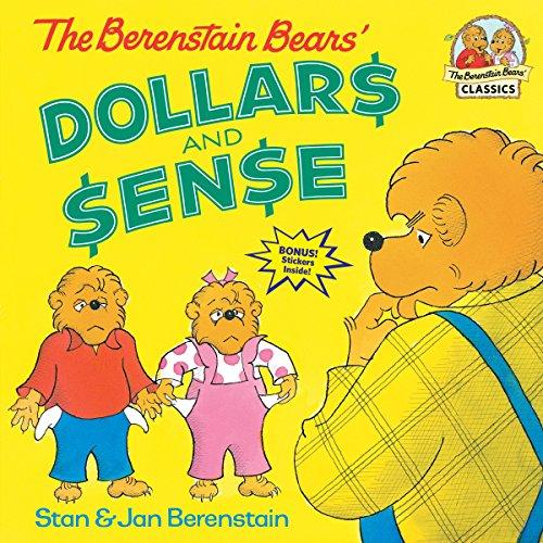 The Berenstain Bears Dollars And Sense (Paperback): Stan Berenstain