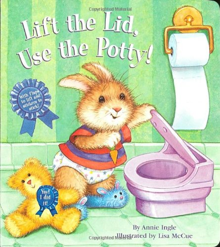 9780375811463: Lift the Lid, Use the Potty!