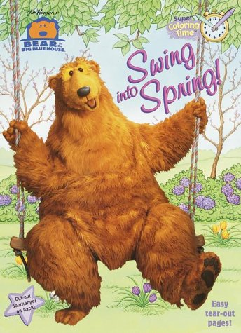 9780375811791: Bear in the Big Blue House: Swing into Spring! (Super Coloring Time)