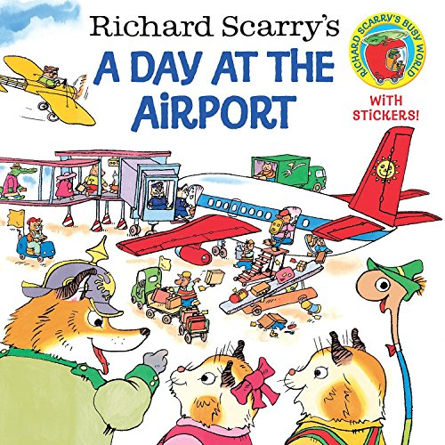 9780375812026: Richard Scarry's a Day at the Airport