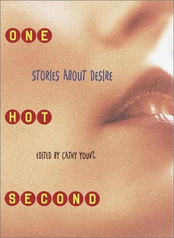 9780375812033: One Hot Second: Stories About Desire