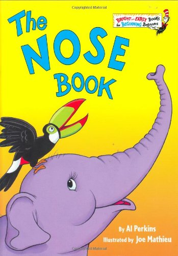 The Nose Book (Beginner Books(R)) (0375812121) by Perkins, Al