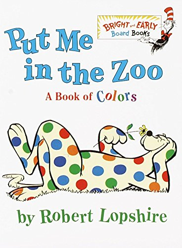 9780375812156: Put Me in the Zoo (Bright & Early Board Books)