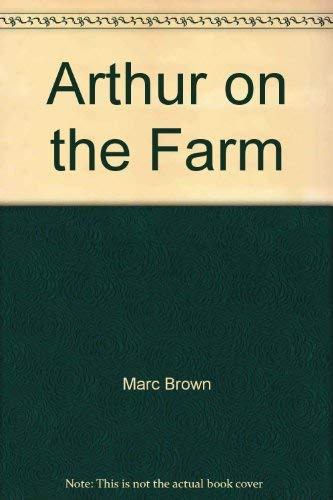 Arthur on the Farm (Arthur's Early Learning Library): Marc Brown