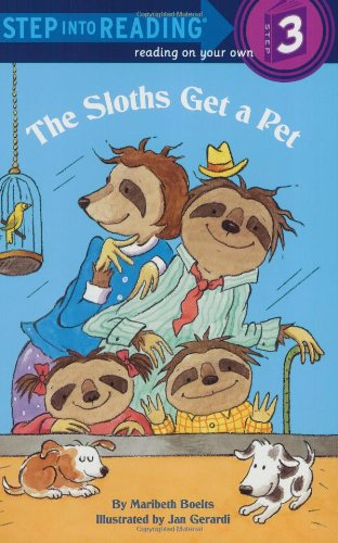 9780375812293: The Sloths Get a Pet (Step into Reading)
