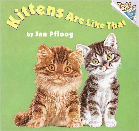 9780375812422: Kittens Are Like That (A Random House Pictureboard)