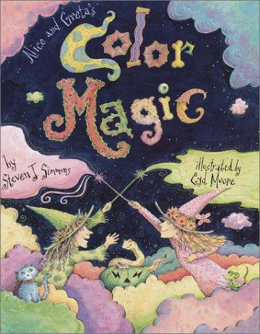 9780375812453: Alice and Greta's Color Magic
