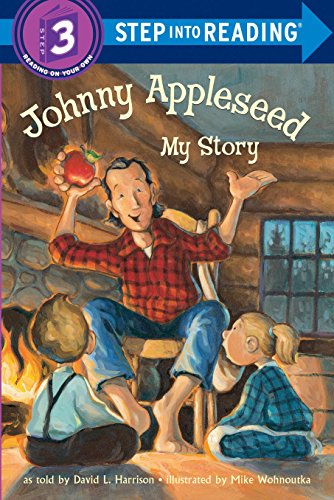 9780375812477: Johnny Appleseed: My Story (Step-Into-Reading, Step 3)