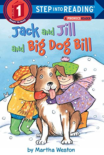 9780375812484: Jack and Jill and Big Dog Bill: A Phonics Reader (Step Into Reading)