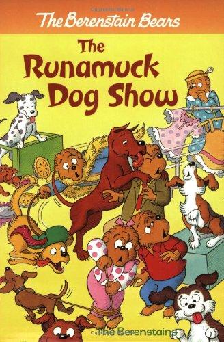 9780375812712: The Berenstain Bears - The Runamuck Dog Show