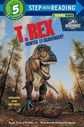 9780375812972: T. Rex: Hunter or Scavenger? (Jurassic World) (Step into Reading)