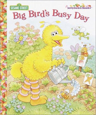 Big Bird's Busy Day (Jellybean Books(R)): Berger, Deborah