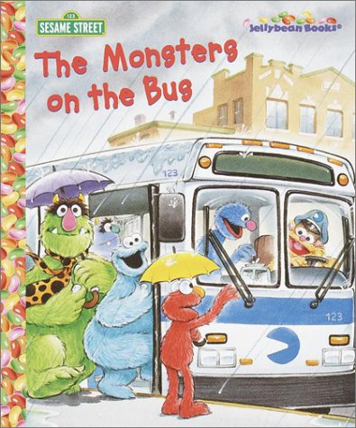 9780375813023: The Monsters on the Bus (Sesame Street Jellybean Books(R))
