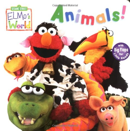 9780375813368: Elmo's World: Animals! (Sesame Street) (Sesame Street(R) Elmos World(TM))