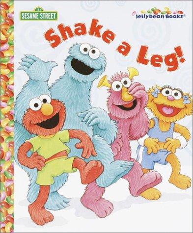 9780375813450: Shake a Leg! (Jellybean Books(R))