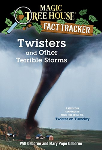 9780375813580: Twisters and Other Terrible Storms: A Nonfiction Companion to Magic Tree House #23: Twister on Tuesday (Magic Tree House Fact Trackers)