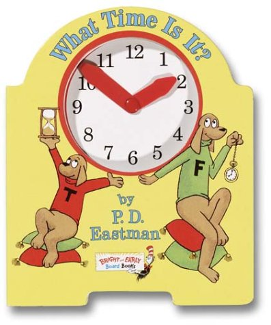 9780375813627: What Time Is It? (Bright and Early Board Book)