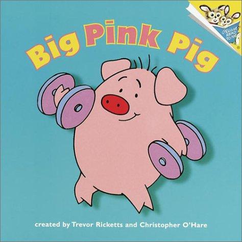 9780375813788: Big Pink Pig (Random House Pictureback)