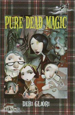 Pure Dead Magic ***SIGNED***: Debi Gliori