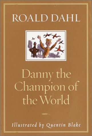 9780375814259: Danny the Champion of the World