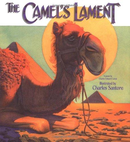 The Camel's Lament