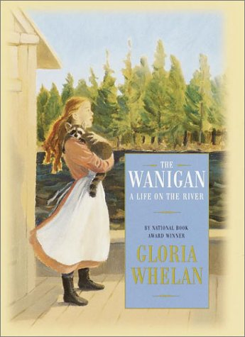 9780375814297: The Wanigan: A Life on the River