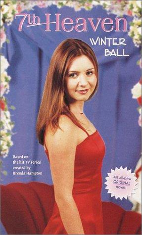 Winter Ball (7th Heaven(TM)): Christie, Amanda