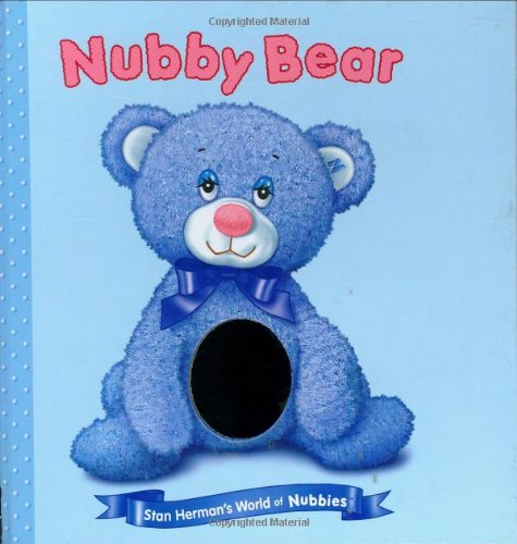 Nubby Bear (Random House Nubby Board Books): Kate McMullan, Stan