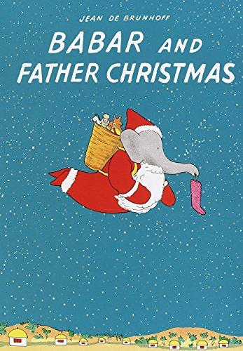 9780375814440: Babar and Father Christmas (Babar Books (Random House))