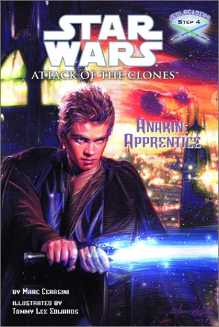 Anakin: Apprentice (Star Wars: Attack of the Clones / Jedi Readers, Step 4): Marc Cerasini