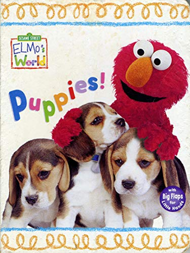 9780375814884: Puppies! (Sesame Street, Elmo's World)