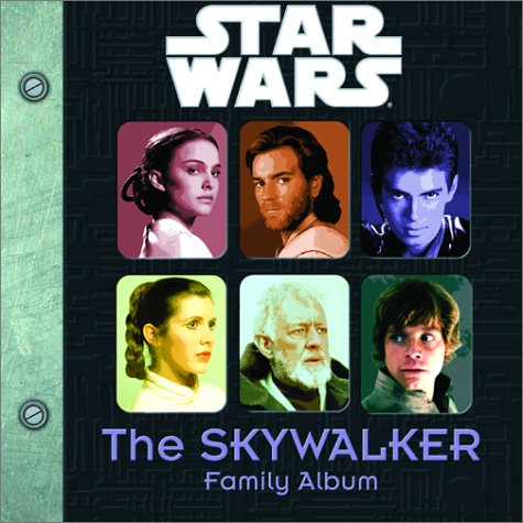 The Skywalker Family Album (0375814973) by Alice Alfonsi