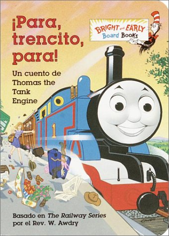 9780375815027: Para, Trencito, Para!: Un cuento de Thomas the Tank Engine (Bright & Early Board Books(TM)) (Spanish Edition)