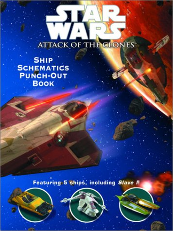 9780375815096: Ship Schematics Punch Out Book (Star Wars, Episode II: Attack of the Clones)