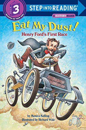 9780375815102: Eat My Dust! Henry Ford's First Race (Step into Reading)