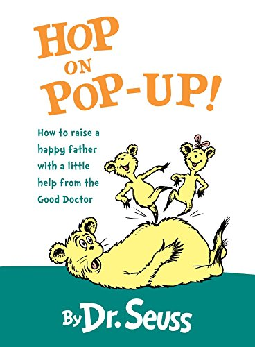 9780375815478: Hop on Pop-Up!: How to Raise a Happy Father With a Little Help from the Good Doctor