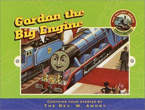 9780375815508: Gordon the Big Engine (The Railway Series)
