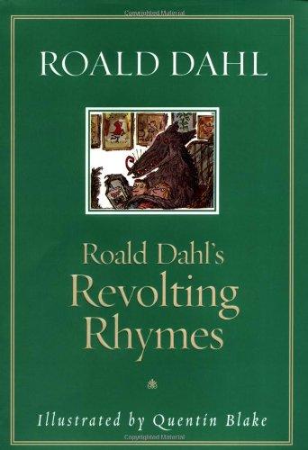 9780375815560: Roald Dahl's Revolting Rhymes