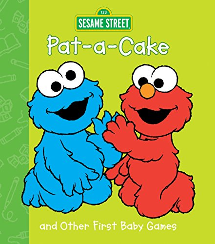 9780375815577: Pat-A-Cake and Other First Baby Games (Sesame Beginnings)