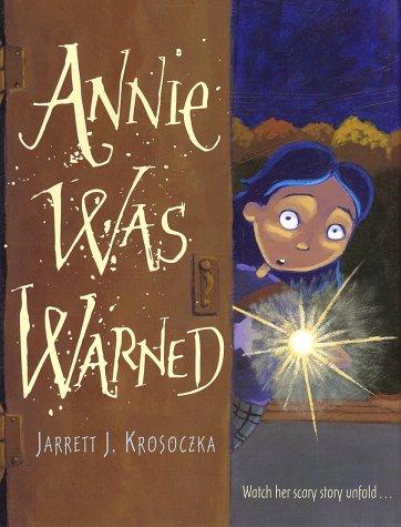 9780375815676: Annie Was Warned