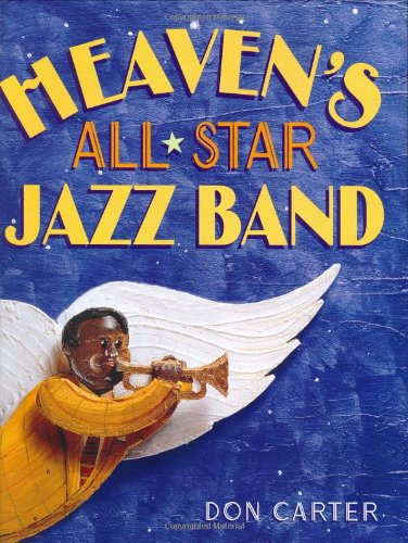 9780375815713: Heaven's All-Star Jazz Band