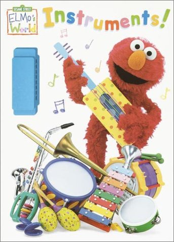 Elmo's World: Instruments! (Color Plus Instrument): Sandvik, Jenny Miglis