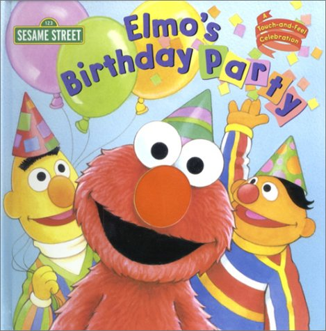 Elmo's Birthday Party (Touch-and-Feel): Random House, Maggie Swanson (Illustrator)