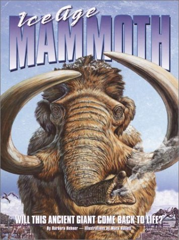 9780375821929: Ice Age Mammoth: Will This Ancient Giant Come Back to Life?
