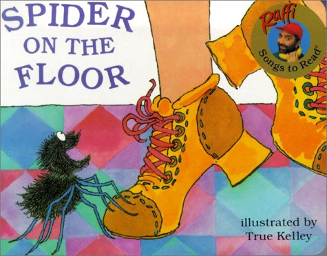 9780375822209: Spider on the Floor (Raffi Songs to Read)