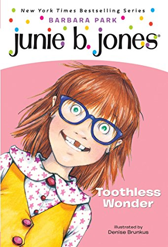 9780375822230: Junie B., First Grader: Toothless Wonder (Junie B. Jones, No. 20)