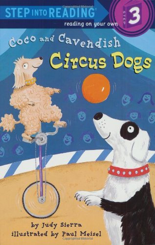 9780375822377: Coco and Cavendish: Circus Dogs (Step into Reading)