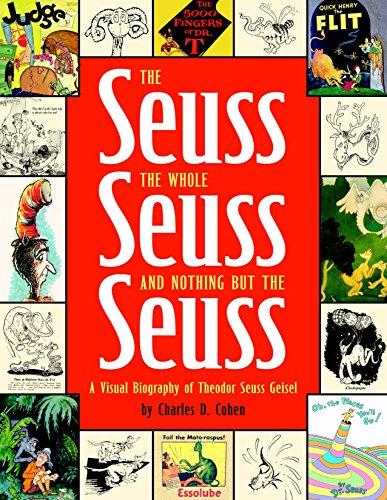 9780375822483: The Seuss, the Whole Seuss and Nothing But the Seuss: A Visual Biography of Theodor Seuss Geisel